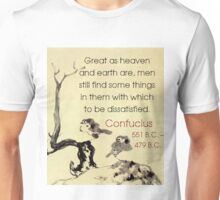 Great As Heaven And Earth Are - Confucius Unisex T-Shirt