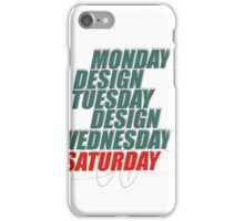 Monday design iPhone Case/Skin