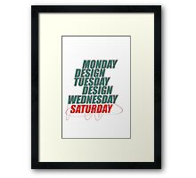 Monday design Framed Print