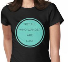 All Who Wander Quote Womens Fitted T-Shirt