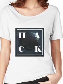 Hack the world Women's Relaxed Fit T-Shirt