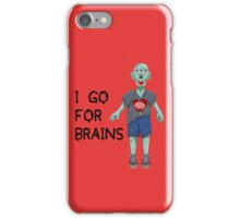 I go for Brains iPhone Case/Skin