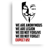 We are Anonymous Canvas Print