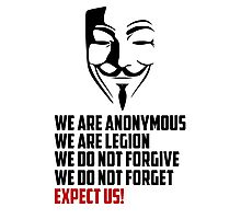 We are Anonymous Photographic Print