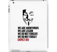 We are Anonymous iPad Case/Skin