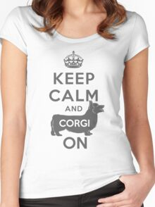 KEEP CALM AND CORGI ON Women's Fitted Scoop T-Shirt