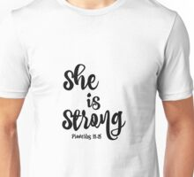 Proverbs She is Strong Quote Unisex T-Shirt