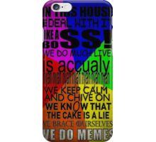 In this house, we do memes iPhone Case/Skin