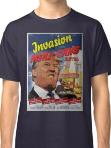 Donald Trump vs the Mexi-cans 1950's Movie poster Classic T-Shirt