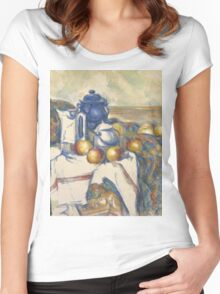 Paul Cezanne - Still Life with Blue Pot  1900 - 1906 Women's Fitted Scoop T-Shirt