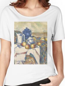 Paul Cezanne - Still Life with Blue Pot  1900 - 1906 Women's Relaxed Fit T-Shirt