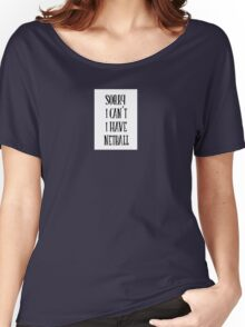 sorry i can't i have netball - sport quote Women's Relaxed Fit T-Shirt