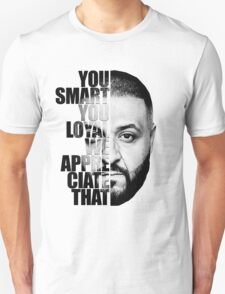 DJ Khaled : YOU SMART Unisex T-Shirt