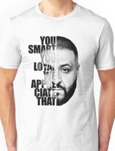 DJ Khaled : YOU SMART Unisex T-Shirt