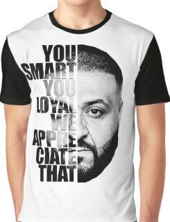 DJ Khaled : YOU SMART Graphic T-Shirt