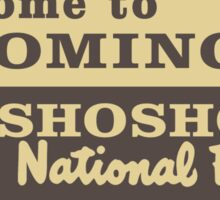 Welcome to Wyoming, Shoshone National Forest, Road Sign, USA Sticker