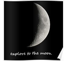 explore to the moon Poster