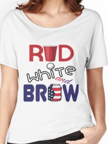 Red White and Brew  Women's Relaxed Fit T-Shirt