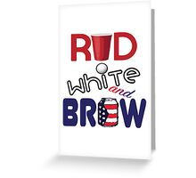 Red White and Brew  Greeting Card