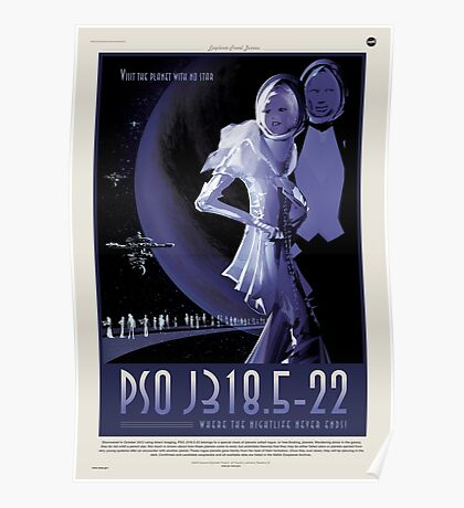 PSO J318.5-22 Nasa Space Travel Poster Poster