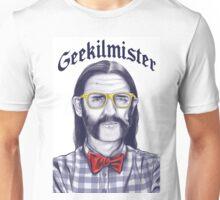 Geekilmister Unisex T-Shirt
