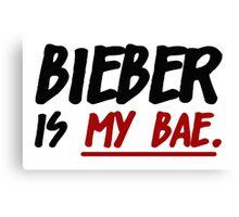 Bieber Is My Bae Canvas Print