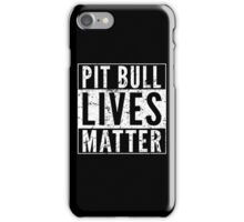 Pit Bull Lives Matter iPhone Case/Skin