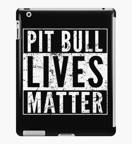 Pit Bull Lives Matter iPad Case/Skin