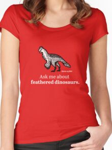 Ask Me About Feathered Dinosaurs Women's Fitted Scoop T-Shirt