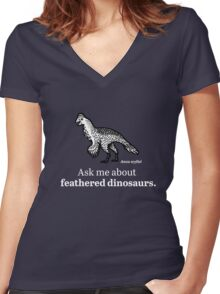 Ask Me About Feathered Dinosaurs Women's Fitted V-Neck T-Shirt