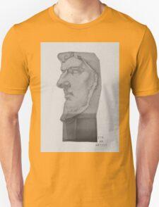 I'm an atrist Unisex T-Shirt