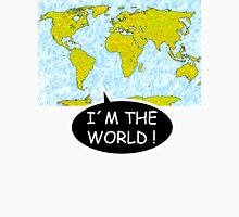 I am the world II Unisex T-Shirt
