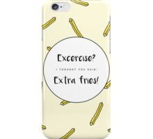 Excercise? iPhone Case/Skin