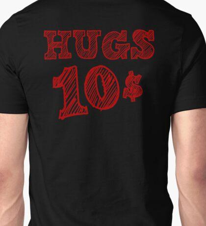 HUGS 10$ Unisex T-Shirt