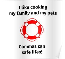 I like cooking my family and my pets Poster