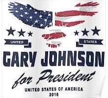 Gary Johnson for president 2016 Poster