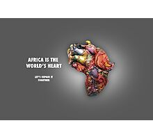 Africa is the World's Heart Photographic Print