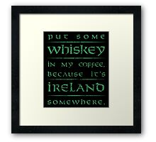 It's Ireland Somewhere - green Framed Print