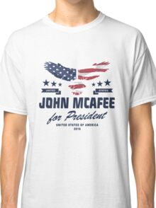 John McAfee for president 2016  Classic T-Shirt