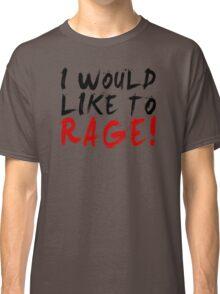 I WOULD LIKE TO RAGE!!! - Grog Strongjaw Classic T-Shirt