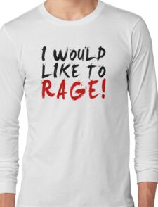 I WOULD LIKE TO RAGE!!! - Grog Strongjaw Long Sleeve T-Shirt