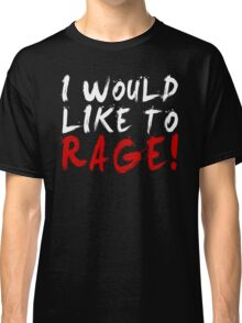 I WOULD LIKE TO RAGE!!! - Grog Strongjaw (White) Classic T-Shirt
