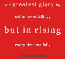 The Greatest Glory in Living Lies.... in Rising Every Time we Fall Baby Tee