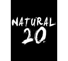 Natural 20 (White) Photographic Print