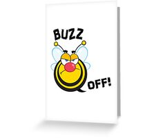 Funny Buzz Off Atitude Bee Greeting Card