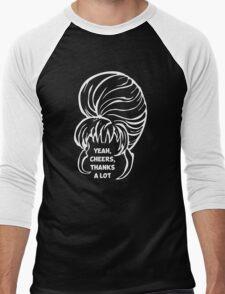 Yeah, cheers, thanks a lot Men's Baseball ¾ T-Shirt