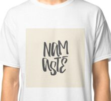 Namaste Classic T-Shirt