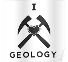 I Love Geology Poster