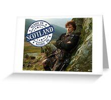 Outlander/Jamie Fraser/Made in Scotland Greeting Card
