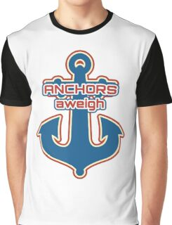 Anchors aweigh Graphic T-Shirt